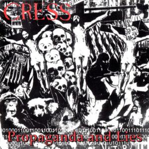 CRESS – Propaganda And Lies – CD
