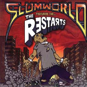 THE RESTARTS – Slumworld – CD