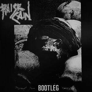 RAISE CAIN – Bootleg – EP