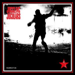 JUGGLING JUGULARS – Insurrection – LP