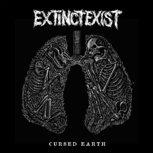EXTINCT EXIST – Cursed Earth – LP