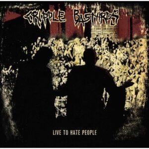 CRIPPLE BASTARDS – Live to Hate People 1 & 2 – LP