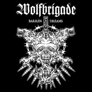 WOLFBRIGADE – Barren Dreams – zádová nášivka