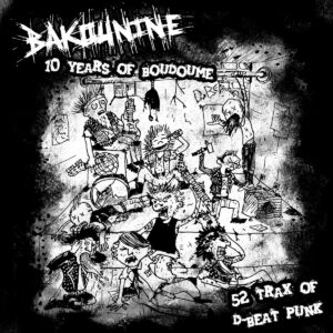 BAKOUNINE – Discographie 2011/2017 – CD