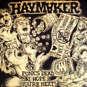 HAYMAKER – Punk's Dead, I Hope You're Next! – LP