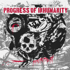 PROGRESS OF INHUMANITY – Rotating Misery – CD