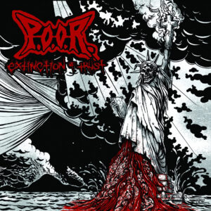 P.O.O.R. – Extinction of Trust – CD