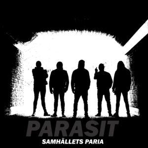 PARASIT – Samhällets Paria – LP