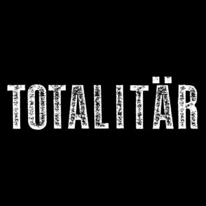 TOTALITÄR – raw logo – patch