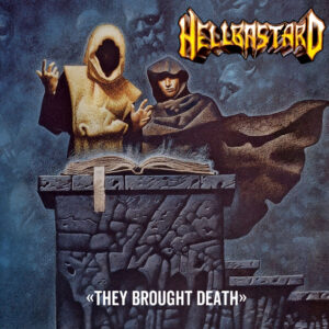 HELLBASTARD – They Brought Death 10″LP