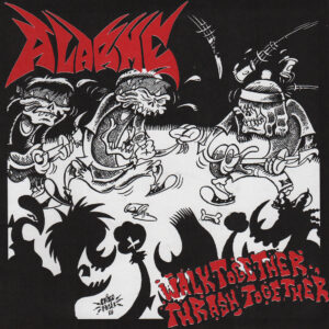 ALARME – Walk Together, Thrash Together – EP
