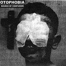 OTOPHOBIA – Source Of Confusion – EP
