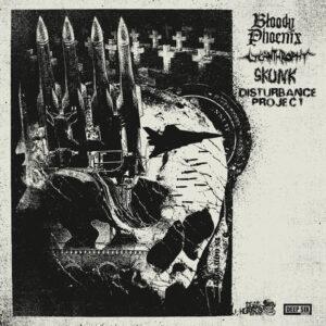 BLOODY PHOENIX / LYCANTHROPHY / SKUNK / DISTURBANCE PROJECT – 4 way split LP