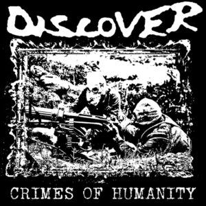DISCOVER – Crimes Of Humanity – LP