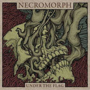 NECROMORPH – Under the Flag – LP