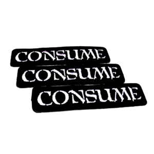 CONSUME – embroidered patch