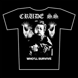 CRUDE S.S. – Who´ll Survive – tričko