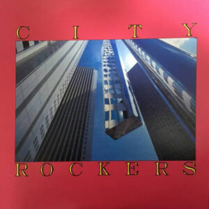 V/A CITY ROCKERS – compilation LP