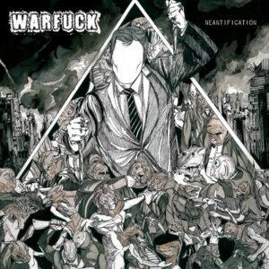 WARFUCK – Neantification – LP