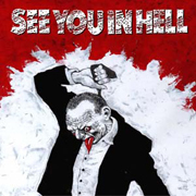 IS 060 SEE YOU IN HELL – Umět se prodat – LP