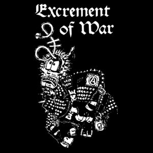 EXCREMENT OF WAR – s/t – backpatch