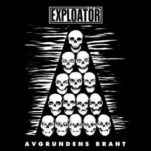 EXPLOATÖR – Avgrundens Brant + s/t – CD
