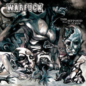 WARFUCK – This Was Supposed to be Fun – CD