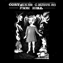 CONTAINER CRUSTIES FROM HELL – Food Not Bombs benefit LP