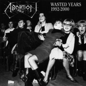 ABORTION – Wasted Years 1992 – 2000 – CD