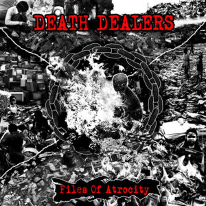 DEATH DEALERS – Files of Atrocity – LP