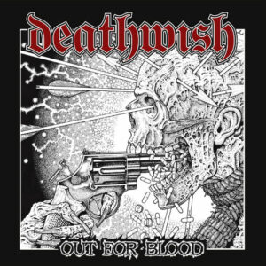 DEATHWISH – Out For Blood – LP