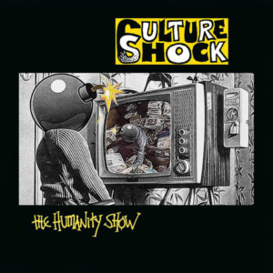 CULTURE SHOCK – The Humanity Show – LP