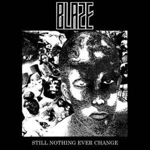 BLAZE – Still Nothing Ever Change – LP