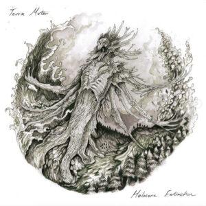 TERRA MATER – Holocene Extinction Parts I & II – LP