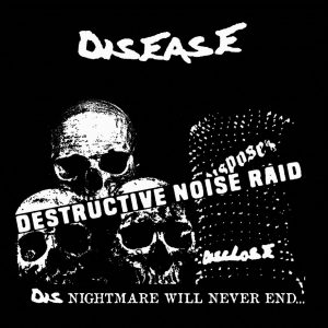 DISEASE – Destructive Noise Raid – EP