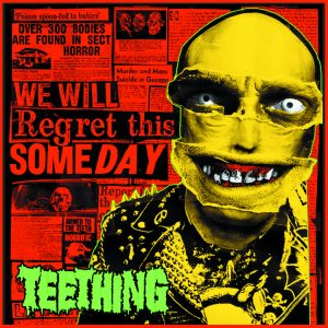 TEETHING – We Will Regret This Someday – LP