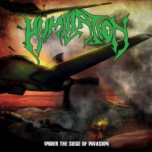 HUMILIATION – Under the Siege of Invasion – LP