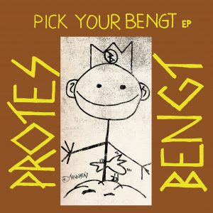 IS 144 PROTES BENGT – Pick Your Bengt – LP (2021 repress limited edition)