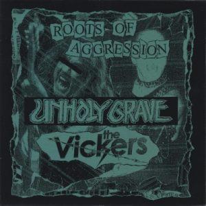 UNHOLY GRAVE / THE VICKERS – split EP