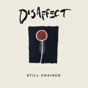 DISAFFECT – Still Chained – 2LP