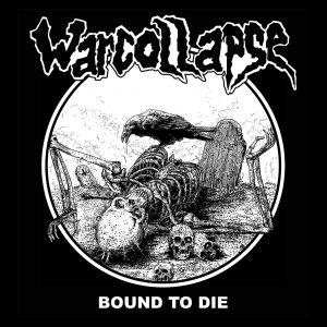WARCOLLAPSE – Bound to Die – zádová nášivka