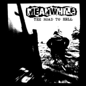 MEANWHILE – The Road to Hell – LP