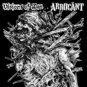 VISIONS OF WAR / ARROGÄNT – split LP