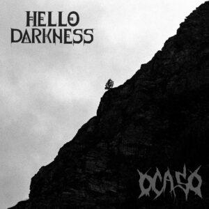HELLO DARKNESS / OCASO – split LP